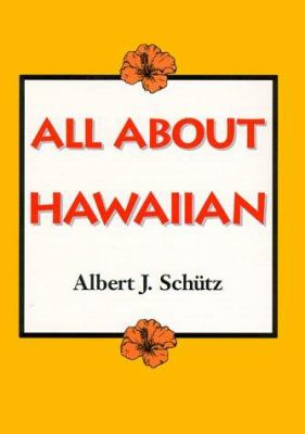 Schutz: All about Hawaiian 9780824816865