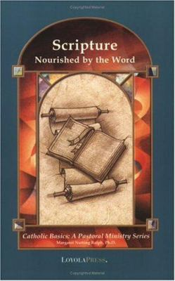 Scripture: Nourished by the Word 9780829417203