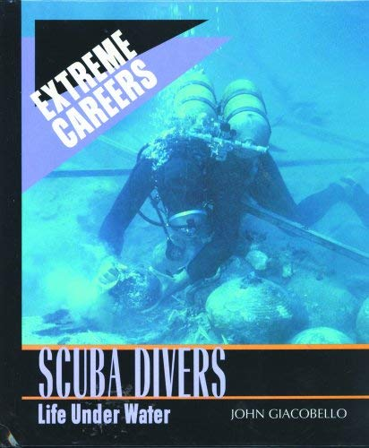 Scuba Divers: Life Under Water 9780823933686