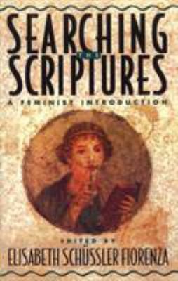 Searching the Scriptures: Feminist Introduction 9780824517014
