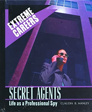 Secret Agents: Life as a Professional Spy 9780823933693