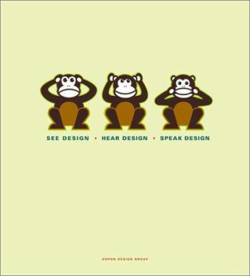 See Design, Hear Design, Speak Design 9780823047666