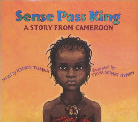 Sense Pass King: A Story from Cameroon 9780823415779