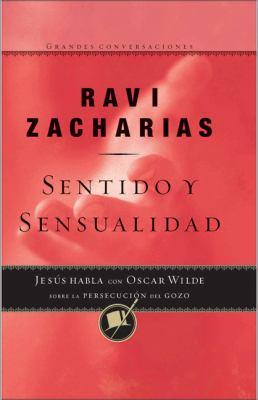 Sentido y Sensualidad 9780829743197