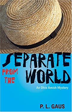 Separate from the World: An Ohio Amish Mystery 9780821418154