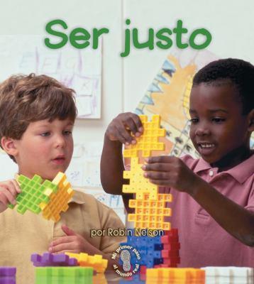 Ser Justo = Being Fair 9780822531791