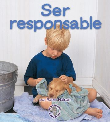 Ser Responsable = Being Responsible 9780822531814