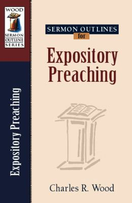 Sermon Outlines for Expository Preaching 9780825441219