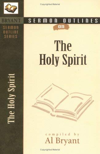 Sermon Outlines on the Holy Spirit 9780825420573
