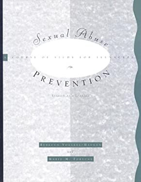 Sexual Abuse Prevention: A Course of Study for Teenagers 9780829810820