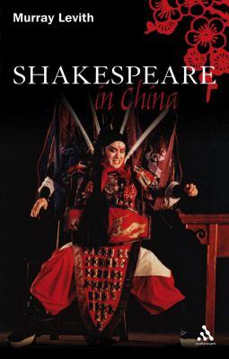 Shakespeare in China 9780826492760