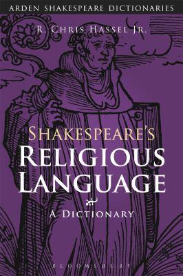 Shakespeare's Religious Language 9780826458902