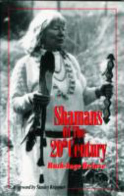 Shamans of the 20th Century 9780829024593
