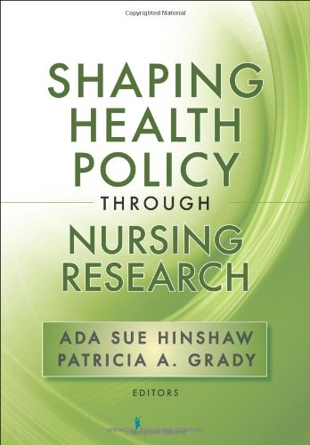 Shaping Health Policy Through Nursing Research 9780826110695
