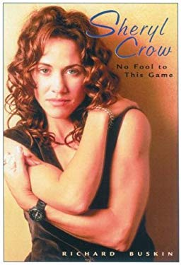 Sheryl Crow No Fool to This Game 9780823084319