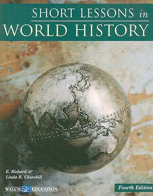 Short Lessons in World History 9780825164651