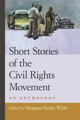 Short Stories of the Civil Rights Movement: An Anthology 9780820327990