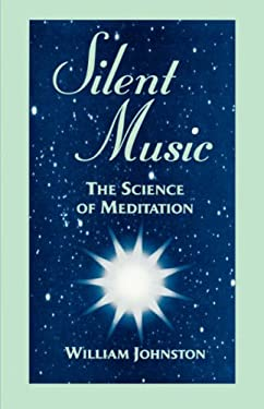 Silent Music: The Science of Meditation 9780823217748