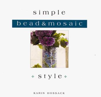 Simple Bead & Mosaic Style 9780823048052