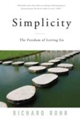 Simplicity: The Freedom of Letting Go 9780824521158