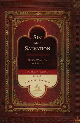 Sin and Salvation: God's Work for and in Us 9780828020688