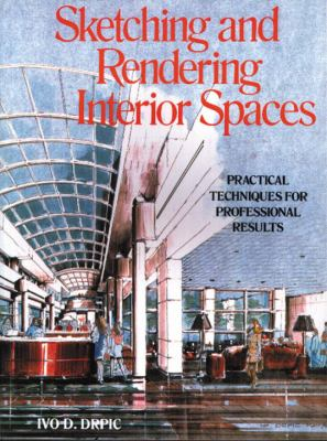 Sketching and Rendering of Interior Spaces 9780823048533