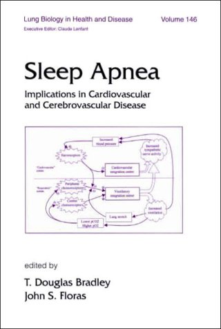 Sleep Apnea: Implications in Cardiovascular and Cerebrovascular Disease 9780824702991