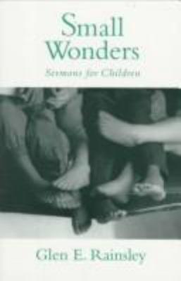 Small Wonders: Sermons for Children 9780829812527