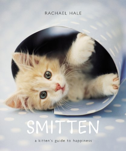 Smitten: A Kitten's Guide to Happiness 9780821258484