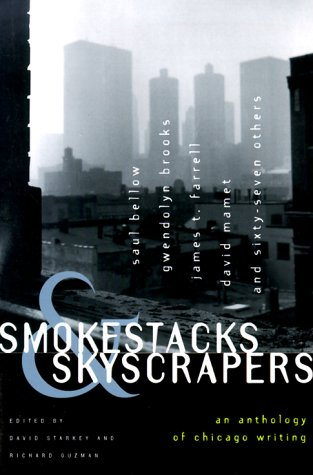 Smokestacks & Skyscrapers: An Anthology of Chicago Writing 9780829410136