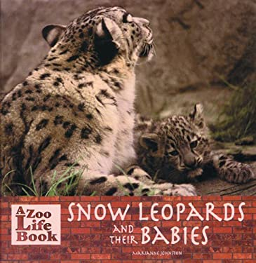 Snow Leopards and Their Babies 9780823953172