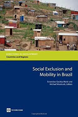 Social Exclusion and Mobility in Brazil 9780821372197