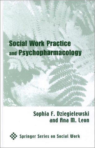 Social Work Practice and Psychopharmacology 9780826113948