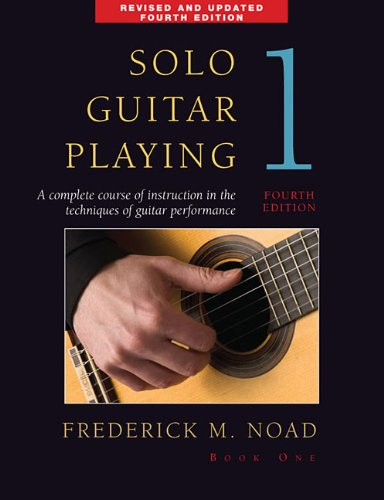 Solo Guitar Playing - Book 1, 4th Edition 9780825636790