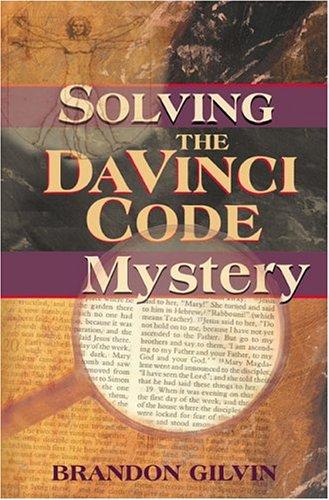 Solving the Da Vinci Code Mystery 9780827234574