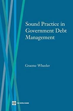 Sound Practice in Government Debt Management 9780821350737