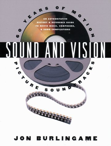 Sound and Vision: 60 Years of Motion Picture Soundtracks 9780823084272