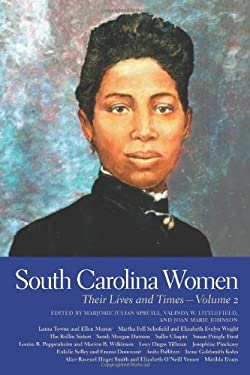 South Carolina Women, Volume 2: Their Lives and Times 9780820329383