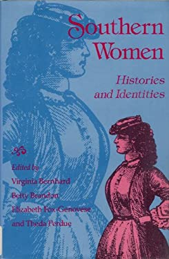 Southern Women: Histories and Identities 9780826208682