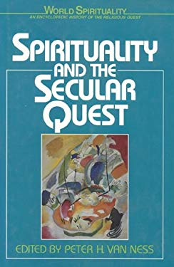 Spirituality & the Secular Quest 9780824507701