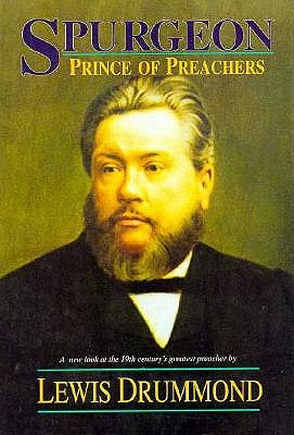 Spurgeon: Prince of Preachers 9780825424724