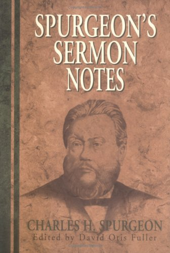 Spurgeon's Sermon Notes 9780825437687