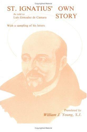St. Ignatius' Own Story 9780829403596