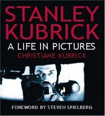 Stanley Kubrick: A Life in Pictures 9780821228159