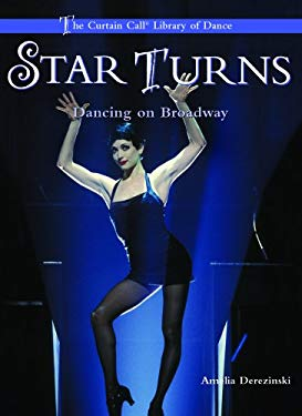 Star Turns: Dancing on Broadway 9780823945573
