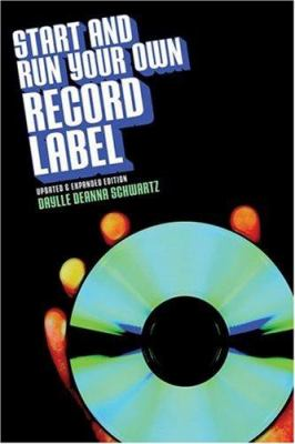 Start & Run Your Own Record Label 9780823084333