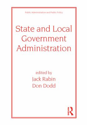 State and Local Government Administration 9780824773557