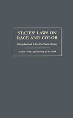 States' Laws on Race and Color 9780820318837