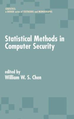 Statistical Methods in Computer Security 9780824759391
