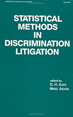 Statistical Methods in Discrimination Litigation 9780824775148